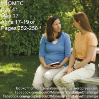 #BOMTC Day 41, May 17~Alma 17-19 or Pages 252-258: M.T.C. = MEMBER TRAINING CHAPTERS