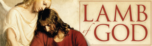 Jesus Christ is the Lamb of God