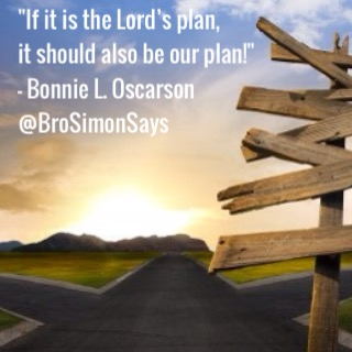 If it is the Lord's plan, it should also be our plan!