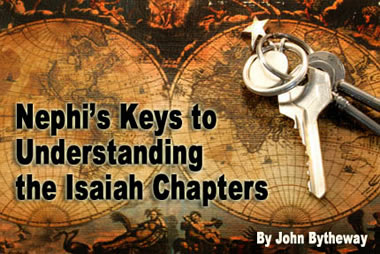 """Nephi's Keys to Understanding the Isaiah Chapters"" By John Bytheway"