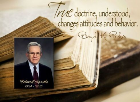 "Boyd K. Packer, ""True doctrine, understood, changes attitudes and behavior"""